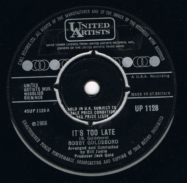 BOBBY GOLDSBORO ITS TOO LATE UNITED ARTISTS